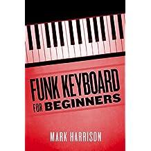 Funk Keyboard for Beginners (English Edition)