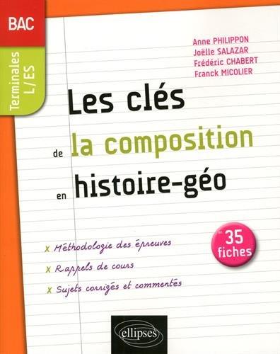 Les clés de la composition en histoire-géographie au Bac : Les notions incontournables par From Ellipses Marketing