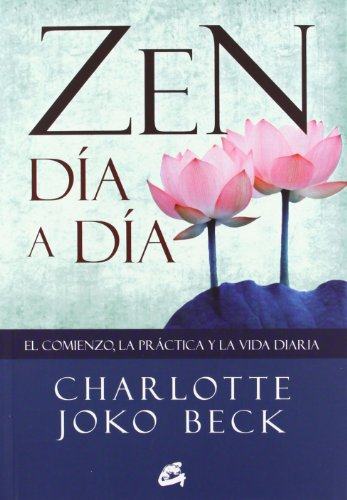 Zen Día A Día (Gaia Perenne) por Charlotte Joko Beck