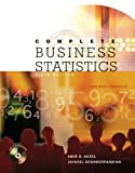Complete Business Statistics (McGraw-Hill/Irwin Series Operations and Decision Sciences) by Amir D Aczel (2005-01-07)