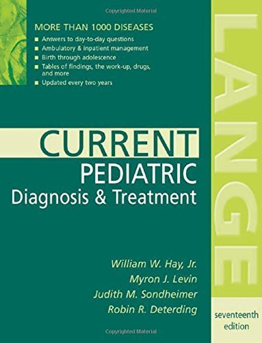 current-pediatric-diagnosis-amp-treatment-current-pediatrics-diagnosis-amp-treatment-17th-edition-by-hay-william-w-levin-myron-j-sondheimer-judith-m-det-2004-paperback