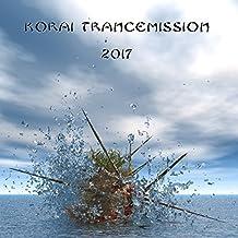 Korai Trancemission (2017)