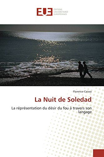 La nuit de soledad (OMN.UNIV.EUROP.) por Florence Caisso