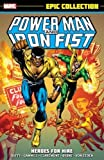 Power Man & Iron Fist Epic Collection: Heroes for Hire...