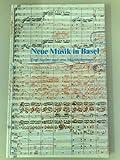 Neue Musik in Basel (Paul Sacher und sein Mäzenatentum) - -