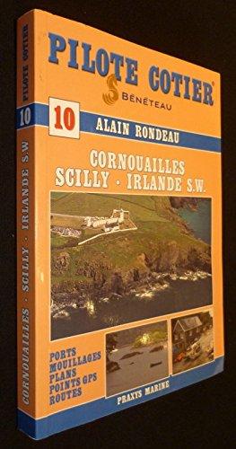 Pilote Côtier n° 10 : Cornouailles, Scilly, Irlande S.W