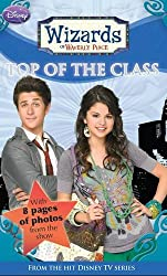 Disney Wizards Fiction: Top of the Class Bk. 5 (Wizards of Waverly Place)