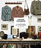 Vintage Menswear : a collection from the vintage showroom