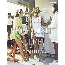 The Stylish Life : Tennis