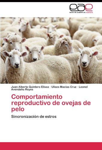 Descargar Libro Comportamiento reproductivo de ovejas de pelo de Quintero Elisea Juan Alberto