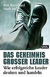 'Das Geheimnis großer Leader: Wie erfolgreiche Leader denken und handeln' von Ken Blanchard