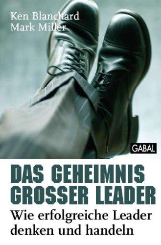 Buchseite und Rezensionen zu 'Das Geheimnis großer Leader: Wie erfolgreiche Leader denken und handeln' von Ken Blanchard