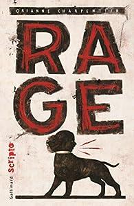 vignette de 'Rage (Orianne Charpentier)'