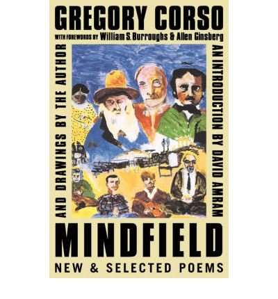 [(Mindfield: New and Selected Poems)] [Author: Gregory Corso] published on (December, 1998)