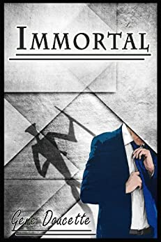 Immortal by [Doucette, Gene]