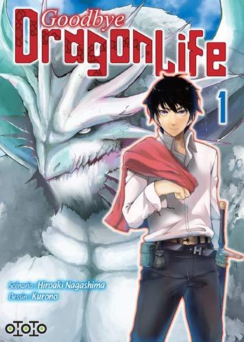 Goodbye Dragon Life Edition simple Tome 1