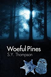 Woeful Pines by S Y Thompson (2014-11-25)