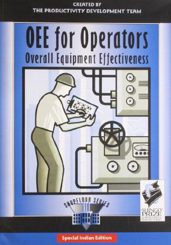 OEE for Operators: Overall Equipment Effectiveness (Shopfloor Series)