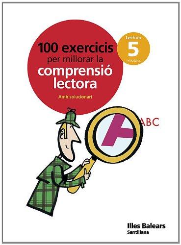 100 EXERCICIS PER MILLORAR LA COMPRENSIO LECTORA 5 PRIMARIA - 9788429499735