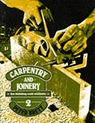 Carpentry and Joinery for Building Craft Students 2: v. 2 New Edition by Brett, Peter published by Nelson Thornes (1981)