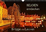 Belgien entdecken - Brügge und Leuven (Wandkalender 2016 DIN A4 quer): Juwelen mittelalterlicher Baukunst (Monatskalender, 14 Seiten) (CALVENDO Orte) - Jutta Heußlein