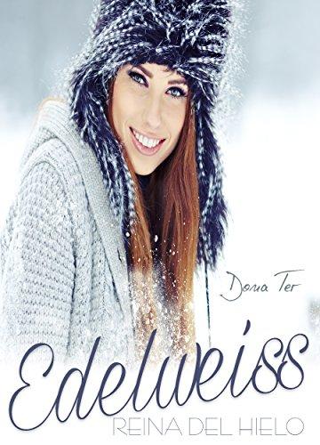 Edelweiss: Reina del hielo por Dona Ter