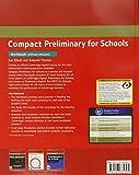 Image de Compact preliminary for schools. Workbook. Without answers. Per le Scuole superiori. Con C