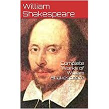 Complete Works of  William Shakespeare (English Edition)