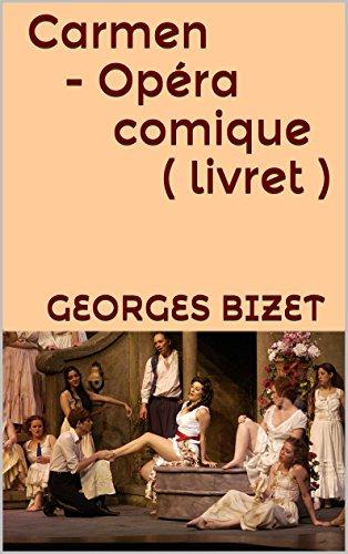 En ligne téléchargement gratuit Carmen - Opéra comique ( livret ) pdf ebook