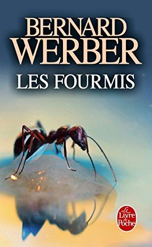 Le Cycle des Fourmis. Tome 1: Les Fourmis (Le Livre de Poche) par Bernard Werber