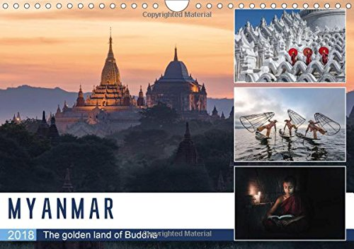 Myanmar (Wall Calendar 2018 DIN A4 Landscape): The golden land of Buddha (Monthly calendar, 14 pages ) (Calvendo Places) (Rock Mandalay)