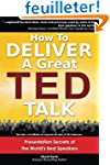 How to Deliver a Great TED Talk: Pres...