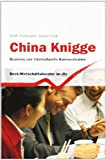 China Knigge: Business und Interkulturelle Kommunikation