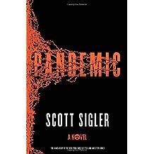 Pandemic: A Novel by Scott Sigler (2014-01-21)