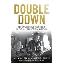 Double Down by John Heilemann (2013-11-07)