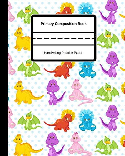 Primary Composition Book Handwriting Practice Paper: For Kids, Learning To Write Grades K-2 School Exercise Book Story Pages, Early Creatives, Elementary Students, Cool Dino Cover -