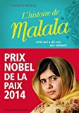 histoire de Malala (L')   Mazza, Viviana (1978-....). Auteur