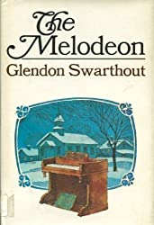 The Melodeon by Glendon Fred Swarthout (1977-10-01)