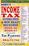 INCOME TAX Guidelines & Mini Ready Reckoner 2015-16 & 2016-17 alongwith Tax Planning and Wealth Tax