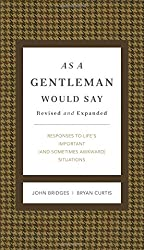 As A Gentleman Would Say Rev Ed  HB (Gentlemanners Books)