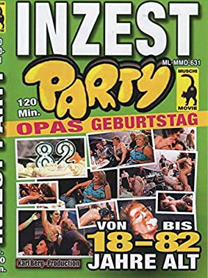 Inzest Party ( Muschi Movie )
