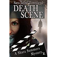 Death Scene: A Shara Summers Mystery