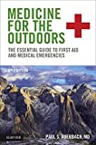 Image de Medicine for the Outdoors E-Book: The Essential Guide to First Aid and Medical Emergencies