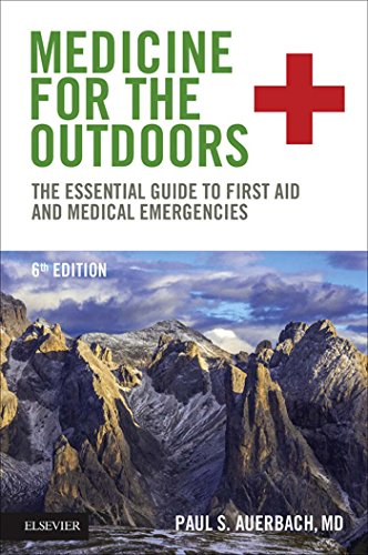 Medicine For The Outdoors E-book: The Essential Guide To First Aid And Medical Emergencies por Paul S. Auerbach
