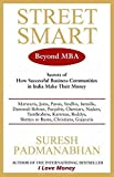 Street Smart: Secrets of How Successful Business Communities in India Make their Money