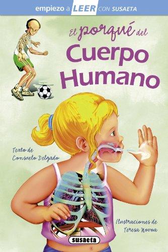El porqué del cuerpo humano (Empiezo a LEER con Susaeta   nivel 1)