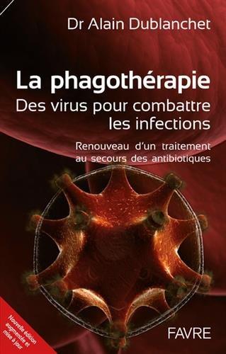 La phagothérapie - Des virus pour combattre les infections