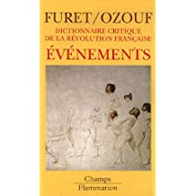 Dictionnaire critique de la Révolution française : Evénements
