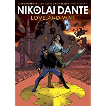 Nikolai Dante: Love and War by Robbie Morrison (2014-10-09)