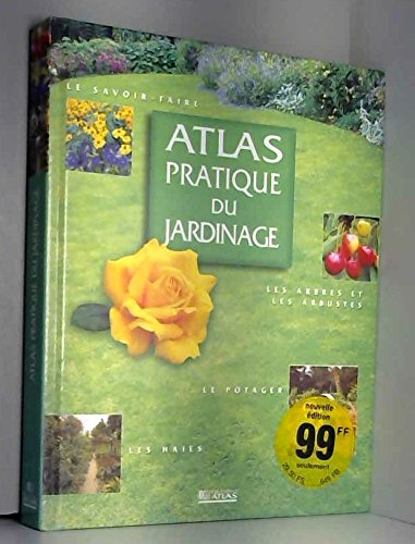 Atlas pratique du jardinage